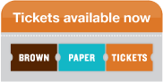 Buy tickets now at Brown Paper Tickets dot com